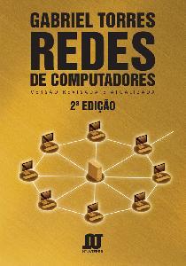 Livro Redes de Computadores - Gabriel Torres
