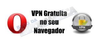 VPN Gratuita no seu Navegador