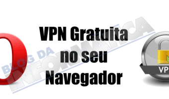 VPN Gratuita do seu Navegador