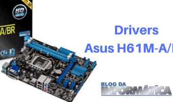 Drivers - Placa mãe ASUS H61M-A/BR