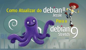 Como atualizar do Debian 8 Jessie para o 9 Stretch