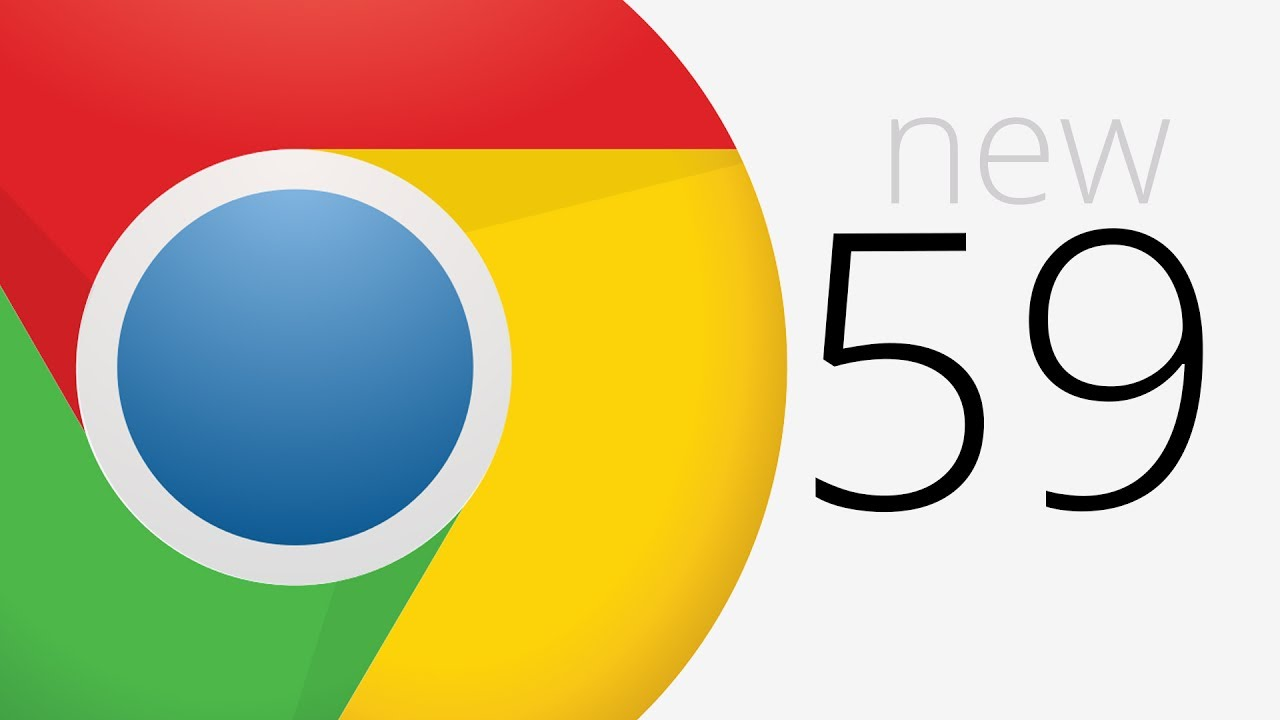 Google Chrome 59