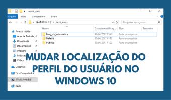 Como mudar a localização da pasta do usuário no Windows 10 1
