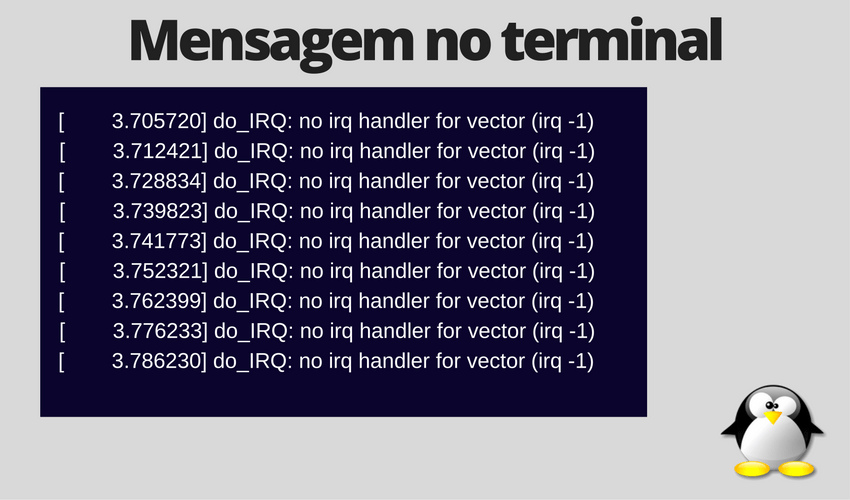 Erro 'no irq handler for vector'