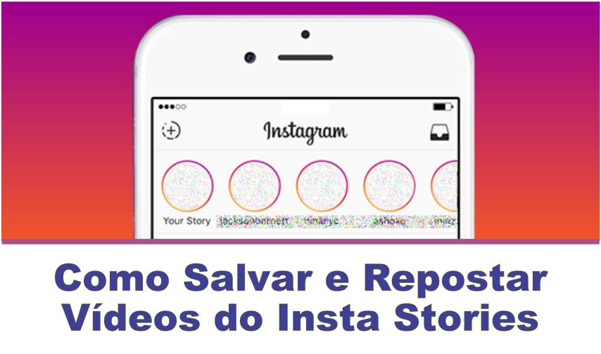 Salvar e repostar vídeos do Insta Stories no iPhone
