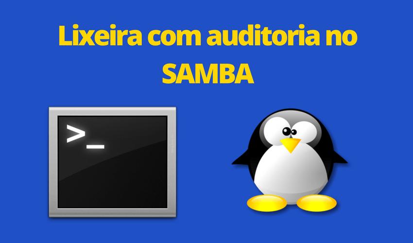 Lixeira no Samba com auditoria