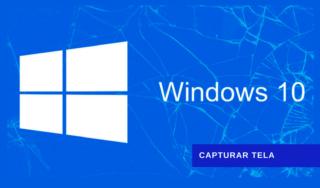 Printscreen no Windows 10: 5 maneiras mais simples