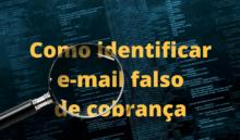 E-mail falso de Notificação Extrajudicial