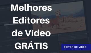 Melhores Editores de vídeos grátis