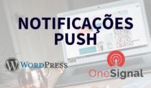 Configurando Notificações Push no seu site – Completo