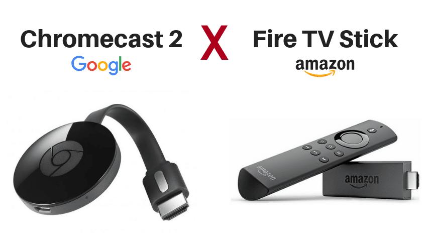 Chromecast ou Fire TV Stick? O que você deveria saber antes de comprar 1