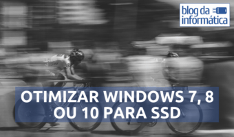 Otimizar Windows para uso de SSD