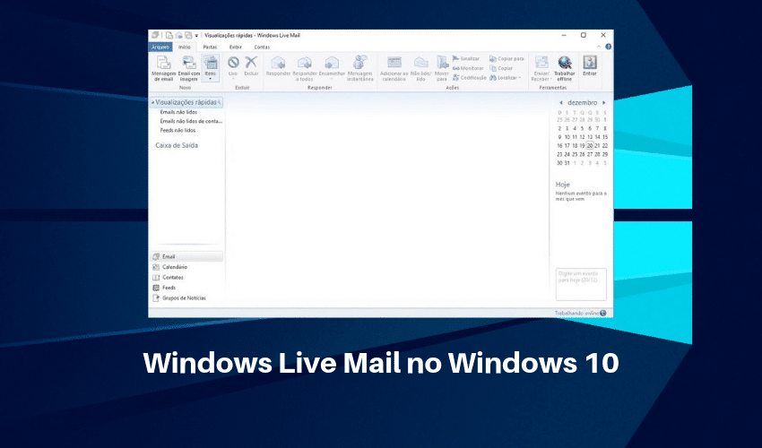 Windows Live Mail 2012 no Windows 10