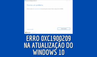 Erro 0xc1900209 ao atualizar Windows 10 versão 2004