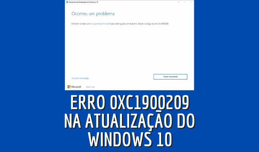 Erro 0xc1900209 atualizar Windows 10 versão 2004